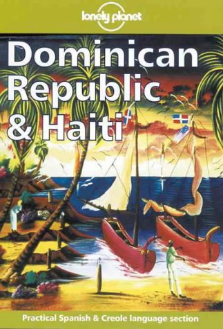 9780864426475: Lonely Planet Dominican Republic & Haiti (1st ed)