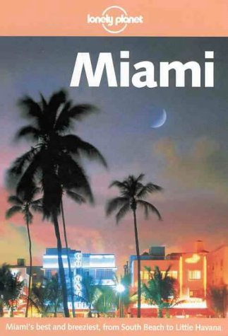 9780864426536: Lonely Planet Miami (Lonely Planet Miami, 2nd ed)