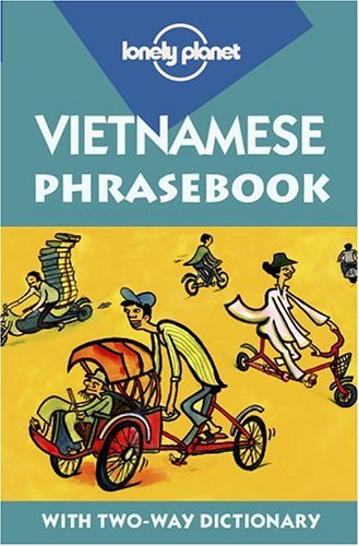 9780864426611: Lonely Planet Vietnamese Phrasebook with Two-Way Dictionary