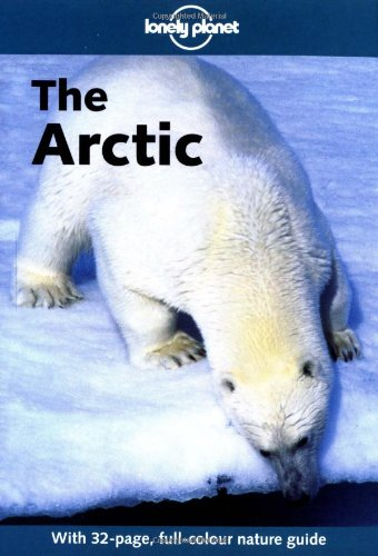 9780864426659: Lonely Planet the Arctic