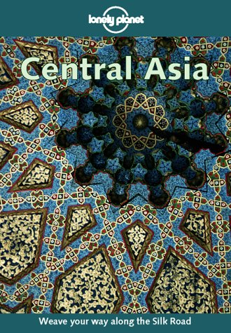 9780864426734: Lonely Planet Central Asia (2nd Edition)