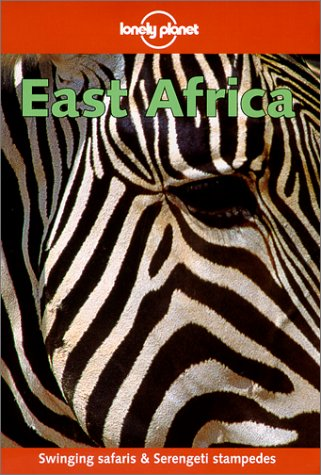 9780864426765: East Africa (Lonely Planet Country Guides)