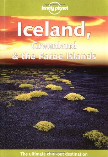 9780864426864: Lonely Planet Iceland, Greenland & the Faroe Islands