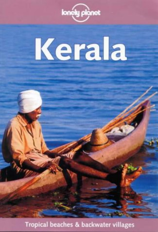 9780864426963: Kerala (Lonely Planet Travel Guides)