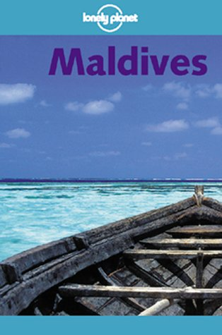 9780864427007: Lonely Planet Maldives