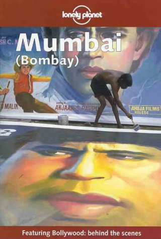 9780864427021: Lonely Planet Mumbai Bombay