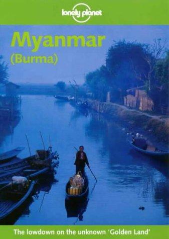 9780864427038: Lonely Planet Myanmar Burma