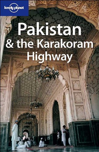 9780864427090: Lonely Planet Pakistan & the Karakoram Highway (Country Guide)