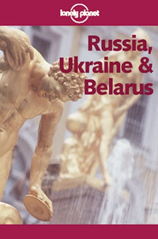 9780864427137: Lonely Planet Russia, Ukraine & Belarus