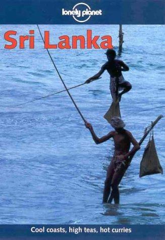 9780864427205: Lonely Planet Sri Lanka (Lonely Planet Sri Lanka, 7th ed)
