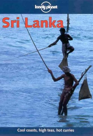 9780864427205: Lonely Planet Sri Lanka (Lonely Planet Sri Lanka, 7th ed)