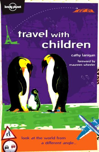 9780864427298: Travel With Children (Lonely Planet)