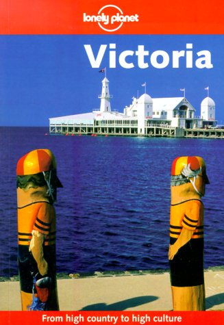 9780864427342: Victoria (Lonely Planet Regional Guides)
