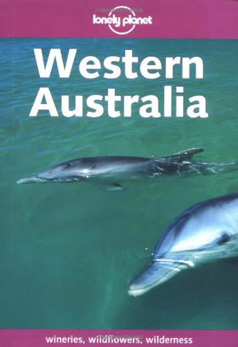 9780864427403: Lonely Planet Western Australia (Lonely Planet Perth & West Coast Australia)
