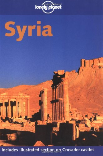 9780864427472: Lonely Planet Syria (Lonely Planet the Big Trip: Your Ultimate Guide to Gap Years & Overseas Adventures)