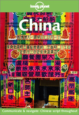 9780864427557: Lonely Planet China
