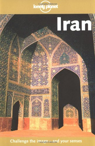 9780864427564: Iran (Lonely Planet Country Guides)