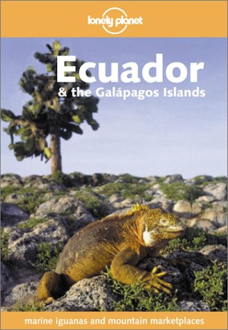 9780864427618: Ecuador & the Galapagos Islands (Lonely Planet Country Guides)
