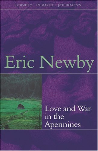 9780864427656: Lonely Planet Love and War in the Apennines