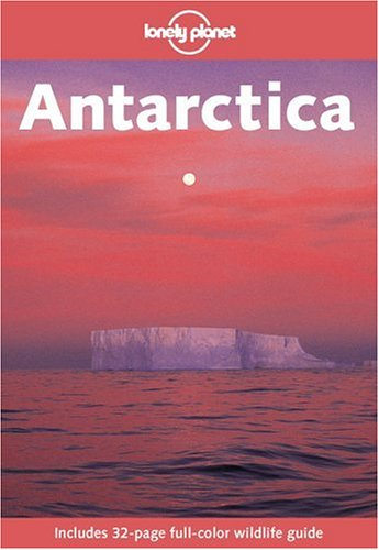 9780864427724: Lonely Planet Antarctica