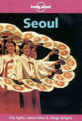 9780864427793: Lonely Planet Seoul (Lonely Planet City Guides)