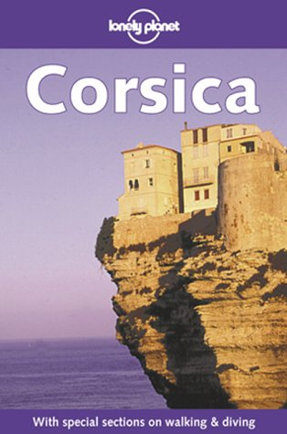 9780864427922: Corsica (Lonely Planet Travel Guides) [Idioma Inglés]