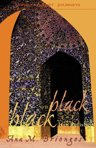 9780864427953: Lonely Planet Black on Black: Iran Revisted