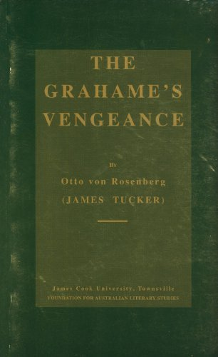 The Grahame's Vengeance, or The Fate of James the First, King of Scotland: A Historical Drama in ...