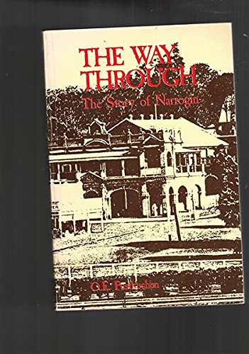 9780864450104: THE WAY THROUGH. The Story of Narrogin.