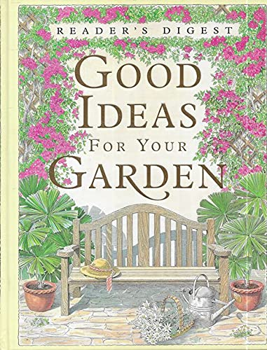 9780864490445: Good Ideas for Your Garden