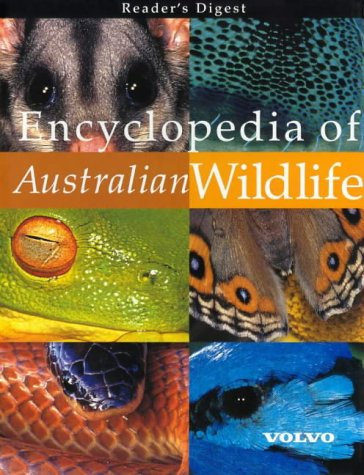 Reader's Digest Encyclopedia Of Australian Wildlife