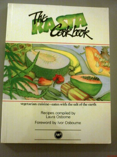 9780864531339: The Rasta Cookbook: Vegetarian Cuisine - Eaten With the Salt of the Earth