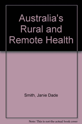 9780864588128: Australia's Rural and Remote Health: A Social Justice Perspective