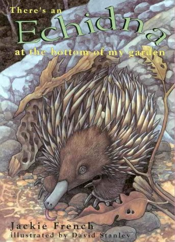 9780864611123: There's An Echidna At The Bottom Of My Garden