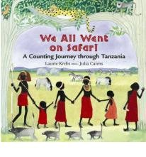 9780864615138: WE ALL WENT ON SAFARI: A Counting Journey through Tanzania