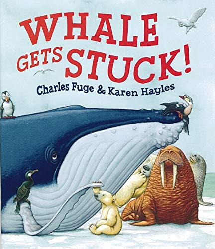 9780864618306: Whale Gets Stuck!