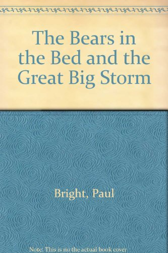9780864618399: The Bears in the Bed and the Great Big Storm