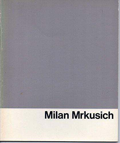Milan Mrkusich, a decade further on 1974-1983: Wilson, T.L. Rodney