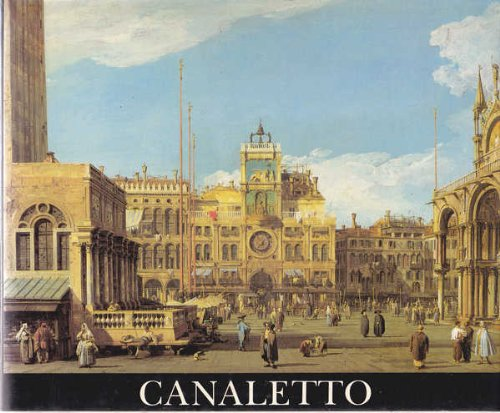 Canaletto, master of Venice: An NZI Corporation exhibition Canaletto