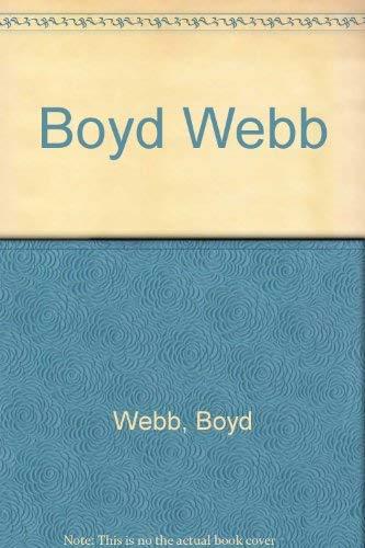 Boyd Webb: Webb, Boyd