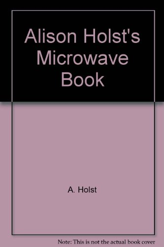 9780864640239: Alison Holst's Microwave Book