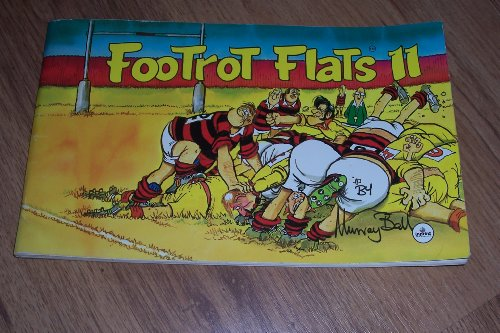 9780864640697: FOOTROT FLATS 11 [Paperback] by Ball, Murray