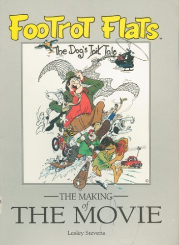 Footrot Flats: The Dog's Tale, The Making of the Movie (0864640781) by Murray Ball; Lesley Stevens; Brian Moss