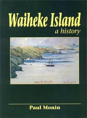 9780864691583: Waiheke Island: A history