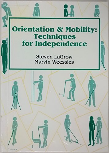 9780864691859: Orientation and Mobility: Techniques for Independence