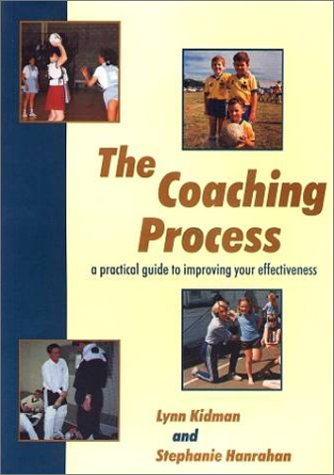 9780864692856: The Coaching Process: a practical guide to improving your effectiveness