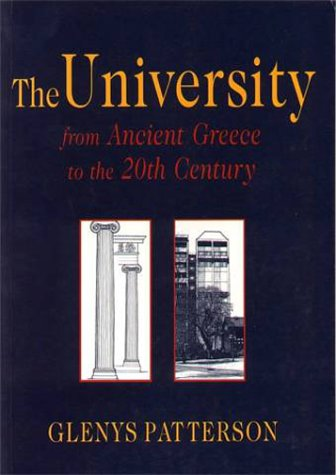 9780864692993: The University from Ancient Greece to the 20th Century