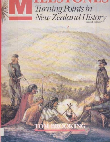 9780864693099: Milestones: Turning points in New Zealand history