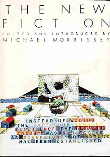 The New Fiction (Russell Haley, Micahel Harlow,: Morrissey Michael, Editor
