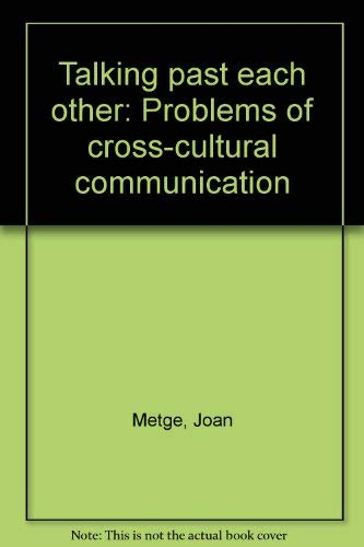 9780864730084: Talking past each other: Problems of cross-cultural communication
